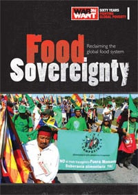 Food Sovereignty: Reclaiming the global food system