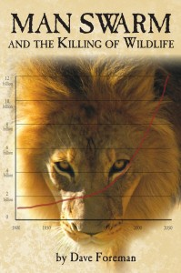 Ian Angus reviews Dave Foreman's new book, <em>Man Swarm and the Killing of Wildlife</em>. It's a compendium of every anti-human (and especially anti-immigrant) argument you'll ever hear from a self-proclaimed conservationist.