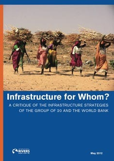 World Bank and G20 megaprojects provide cheap power to giant corporations, bypassing the poor.