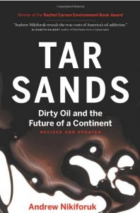 "<em>Review:</em> ""This is a book that should be read by every Canadian. It should also be read widely everywhere else as the vast majority of us have no idea of the scale of tar sands destruction."""