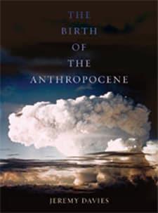 Birth of the Anthropocene 2